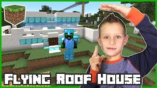Flying Roof House / Minecraft