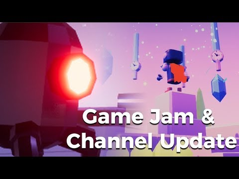 Game Jam And Channel Update [Let's Create Game Jam]