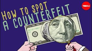 How To Spot A Counterfeit Bill - Tien Nguyen