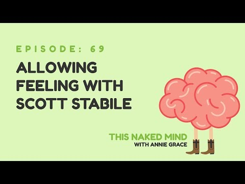 EP 69: Allowing Feeling with Scott Stabile
