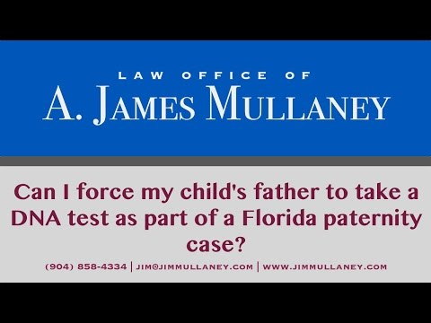 Can I force my child's father to take a DNA test as part of a Florida paternity case??