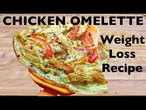 Chicken Omelette Recipe   Egg Recipes for Weight Loss