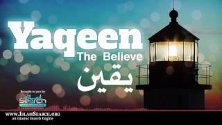 Yaqeen - the Believe ┇ یقین ┇ #Yaqeen #Eemaan #Believe ┇ IslamSearch
