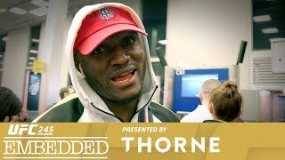 UFC 245 Embedded: Vlog Series - Episode 3