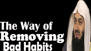Inspirational Talk On How To Break Bad Habits | Mufti Menk