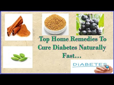 Top Home Remedies To cure Diabetes Naturally Fast