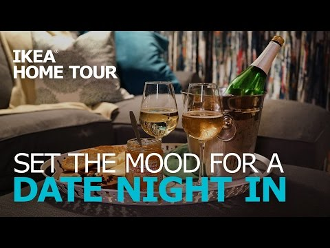 Ideas for Date Night at Home – IKEA Home Tour