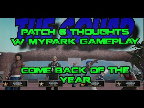 NBA 2K16 | MYPARK | PATCH 6 THOUGHTS | BEST COMEBACK EVER!!!  DOWN 14-5