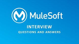 MuleSoft Interview Questions and Answers  Mule ESB   MuleSoft 