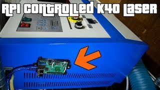 Raspberry Pi controlled k40 40w laser cutter