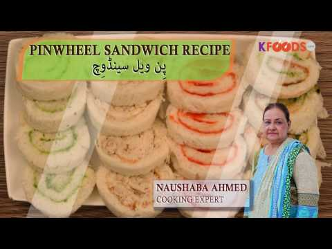 Pinwheel Sandwich Recipe in Urdu/English - Kids Lunch Box and Party Appetizer
