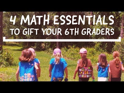 4 Math essential kids must know by 6th Grade
