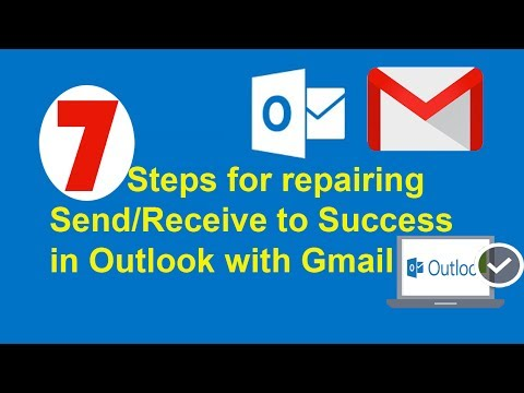 7 Steps for How to repair Send/Receive in Outlook with Gmail