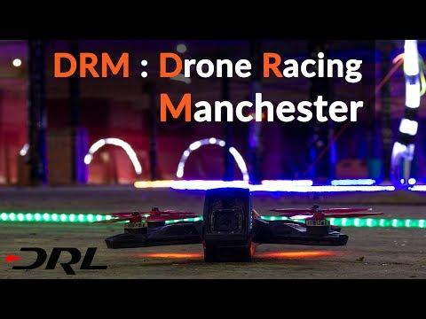 /Max Q/ DRL Racer 3 @ Drone Racing Manchester