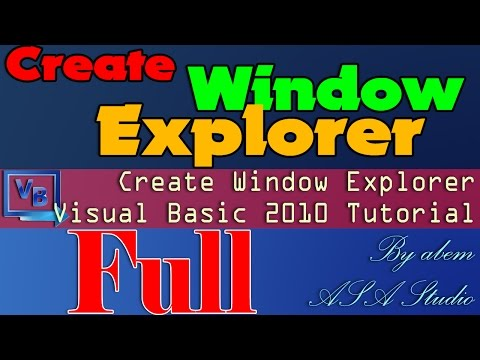 Full Video, Create Window Explorer, Visual Basic 2010 Tutorial