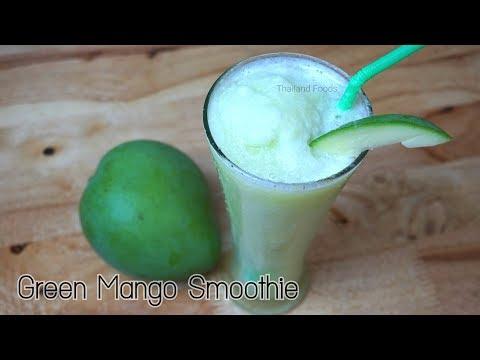 Thai Foods | Green Mango Smoothie