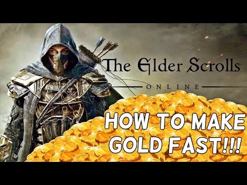 Elder Scrolls Online - How To Make Gold Fast - 20k-50k Per Hour - One Tamriel - ESO