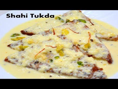 Prefect Shahi Tukda recipe - शाही टुकड़ा - Double ka meetha by Recipes Hub