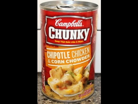 Campbell's Chunky Soup: Chipotle Chicken & Corn Chowder Review
