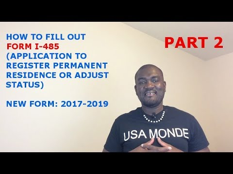 HOW TO FILL OUT FORM I-485 (2017-2019) PART 2