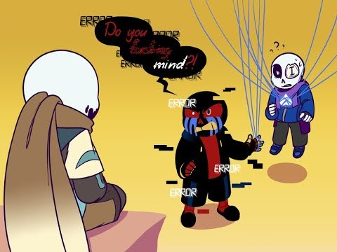 Do You Mind! [Ink and Error sans Comic Dub]