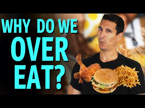 Overeating: Why We Eat More Than We Need?