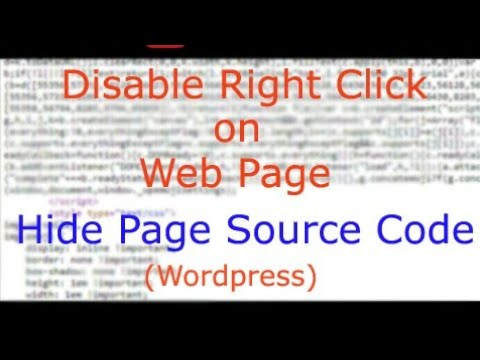 Disable right click Button or Hide Page Source Code Wordpress
