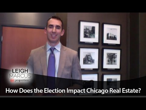 Chicago Real Estate Agent: How the Election Impacts Real Estate