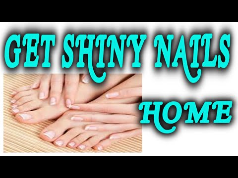 How to Get Shiny Nails Quickly -  Natural Way !!!