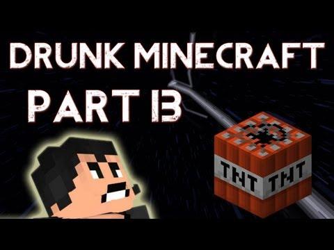 Drunk Minecraft #13   LATIN'S WRATH
