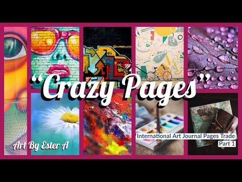 """Crazy Pages"" Int'l Art Journal Pages Trade (PART 1) [CC]"