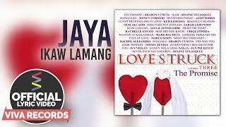 Jaya & Janno Gibbs — Ikaw Lamang [Official Lyric Video]