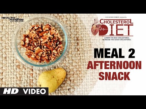 Meal 02 - Afternoon Snack | CHOLESTEROL DIET  | Designed & Created by Guru Mann