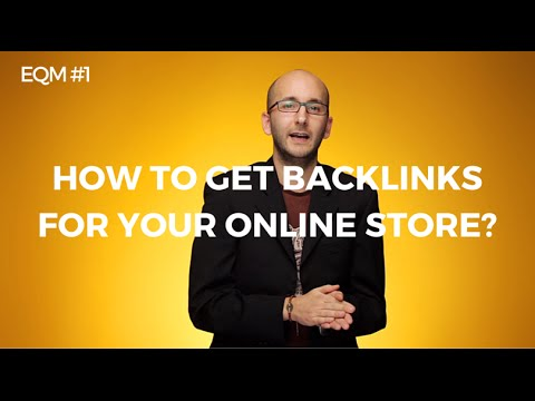 How to get backlinks for your online store? #EQM 1 - Gary Le Masson