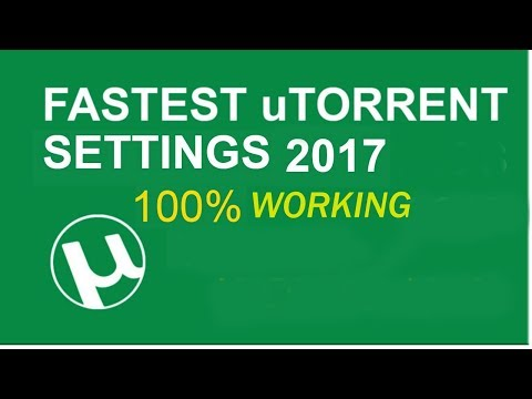 how to set utorrent for maximum download speed 2017