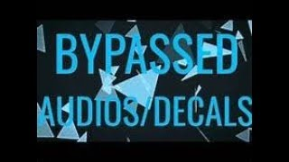 Bypassed Roblox Audio 2019