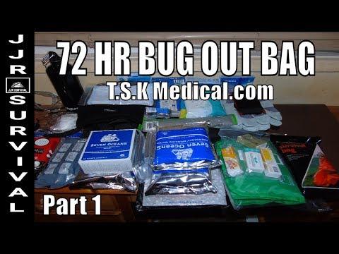 72 HR BUG OUT BAG BY TSK MEDICAL.COM part 1.
