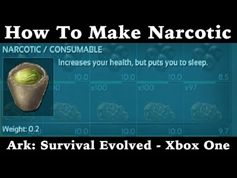 How To Make Narcotic - Ark: Survival Evolved - Xbox One