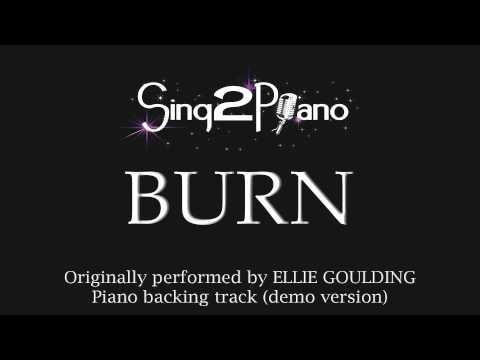 BURN (Piano Karaoke Version) Ellie Goulding
