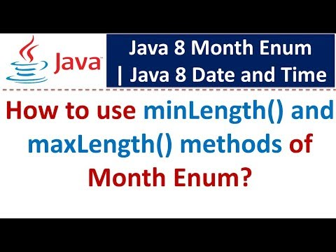 How to use minLength() and maxLength() methods of Month Enum
