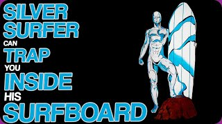 Wiki Weekends | Silver Surfer Can Trap You Inside His Surfboard