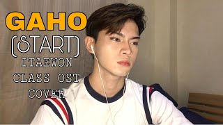 GAHO (가호) - START 시작 (ITAEWON CLASS OST) KOREAN/TAGALOG COVER