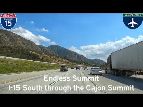 (5-1) Endless Summit - I-15 South through the Cajon Summit