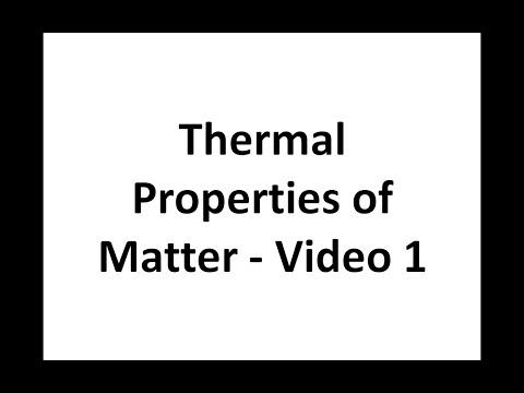 Thermal Properties of Matter - Video 1 (Internal energy)