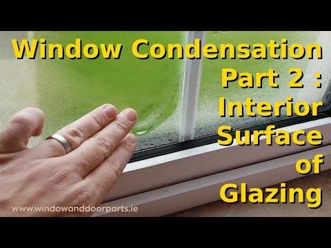 Window Condensation Part 2 :  Interior Surface of Glazing