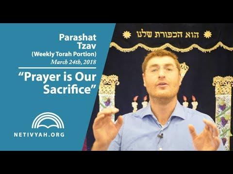 Parashat Tzav: Prayer is Our Sacrifice