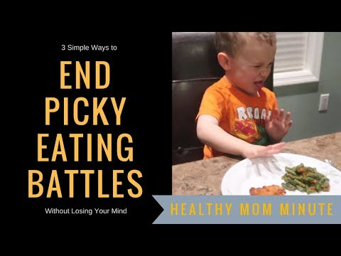 3 Tips to End Picky Eating Battles