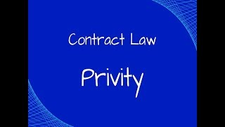 Download Contract Law: The Doctrine of Privity Video