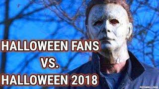 Halloween Fans Vs. Halloween 2018