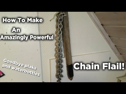How To Make A Deadly Chain Flail!